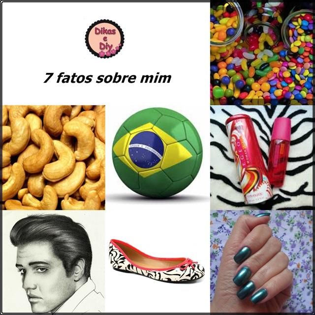 Prêmio blog - 7 fatos sobre mim -doces-castanhas-bola-egeo-elvis-sapatilha-unhas- Blog Dikas e diy